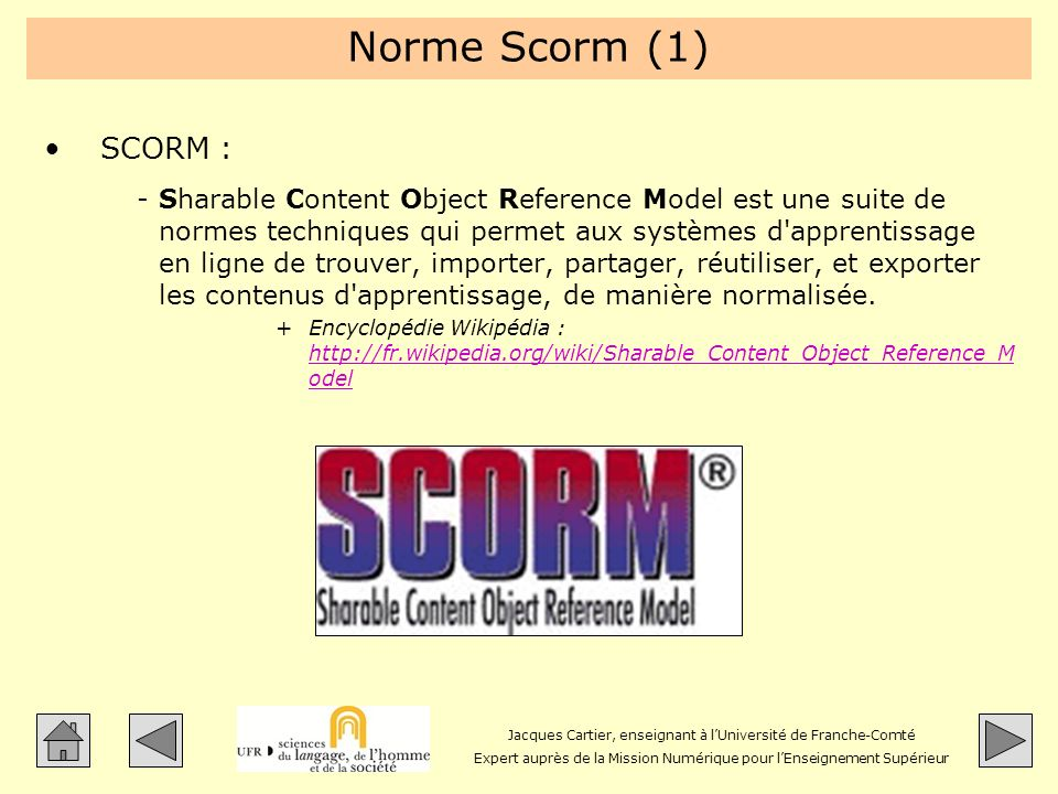Norme Scorm (1) SCORM :