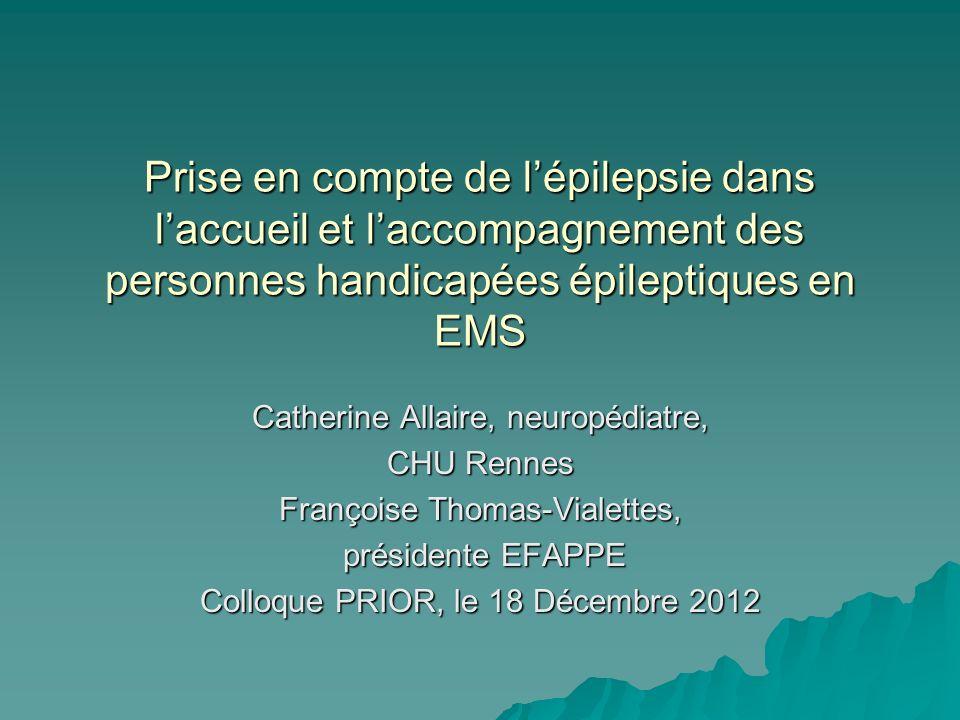 Prise en compte de l'épilepsie dans l'accueil et l'accompagnement des personnes handicapées épileptiques en EMS