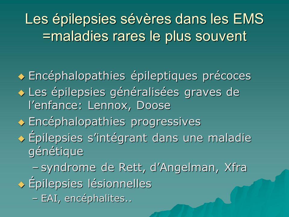 Les épilepsies sévères dans les EMS =maladies rares le plus souvent