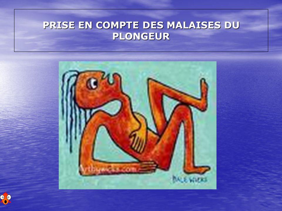 PRISE EN COMPTE DES MALAISES DU PLONGEUR