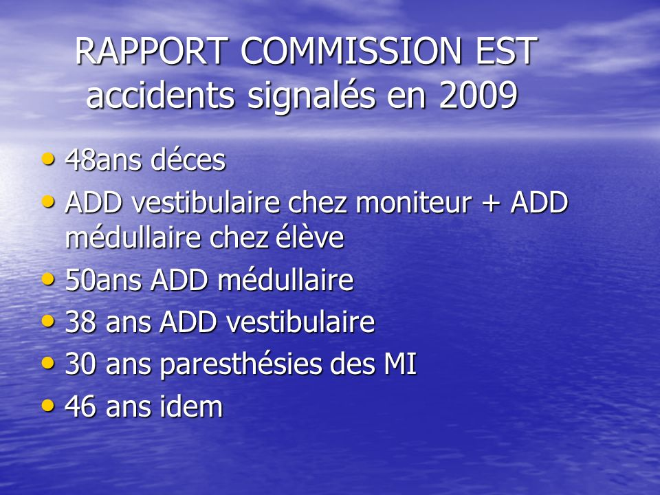 RAPPORT COMMISSION EST accidents signalés en 2009