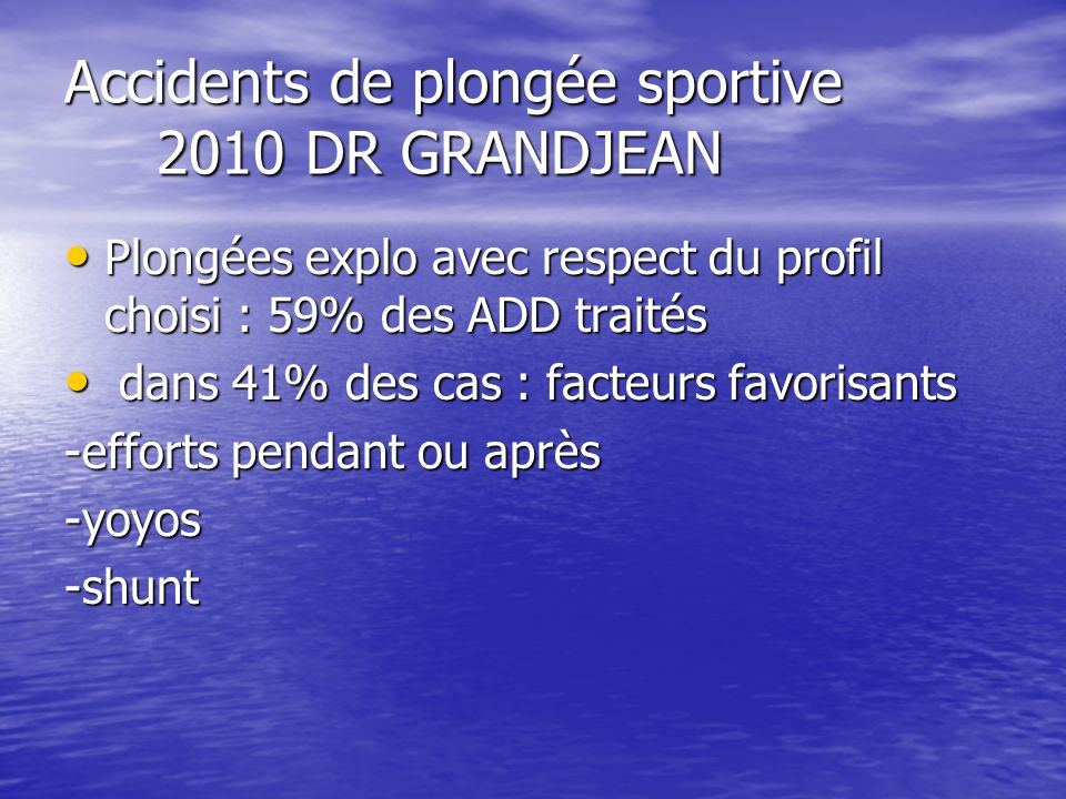 Accidents de plongée sportive 2010 DR GRANDJEAN
