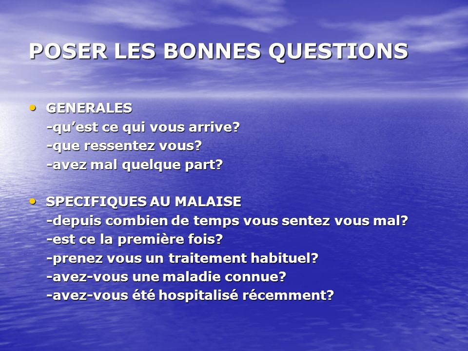 POSER LES BONNES QUESTIONS