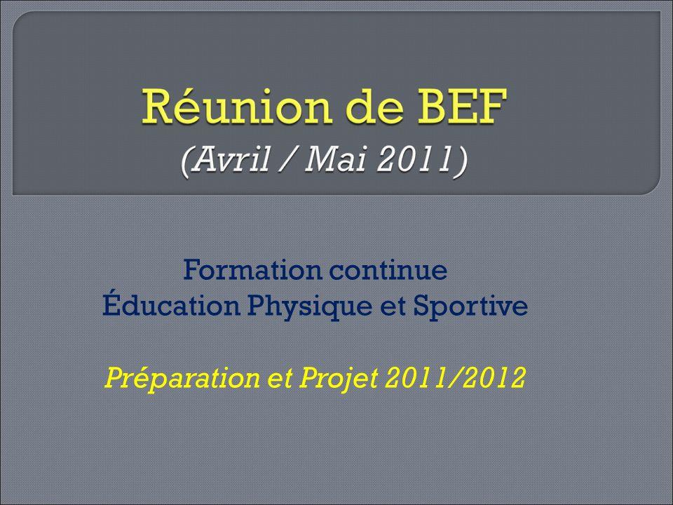 Éducation Physique et Sportive Préparation et Projet 2011/2012