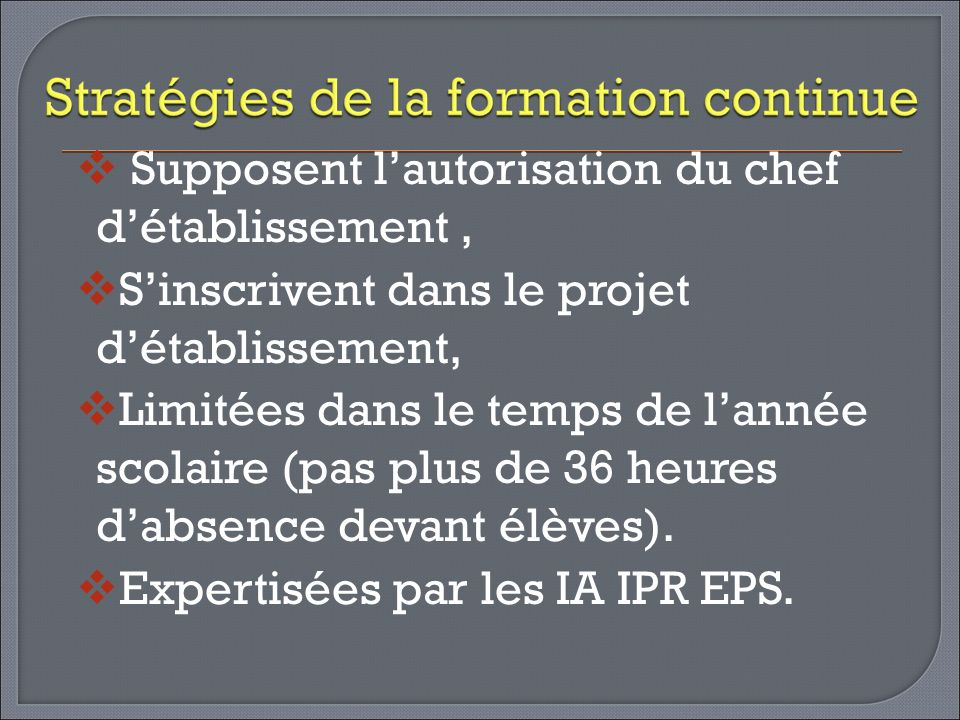 Supposent l'autorisation du chef d'établissement ,