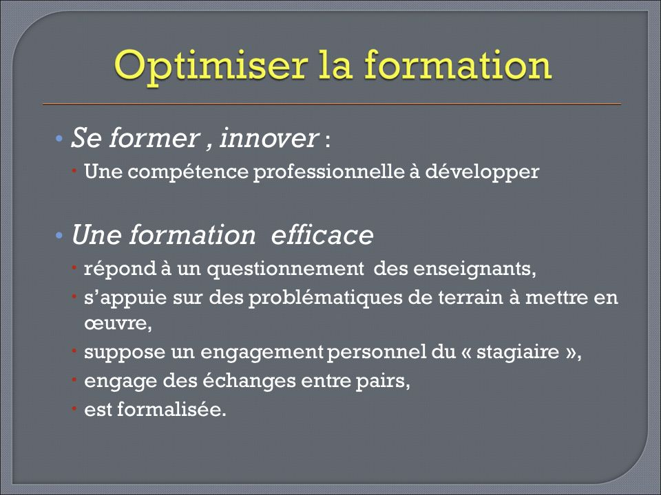 Une formation efficace