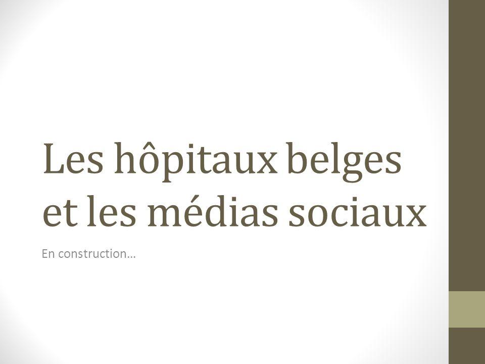 Les hôpitaux belges et les médias sociaux