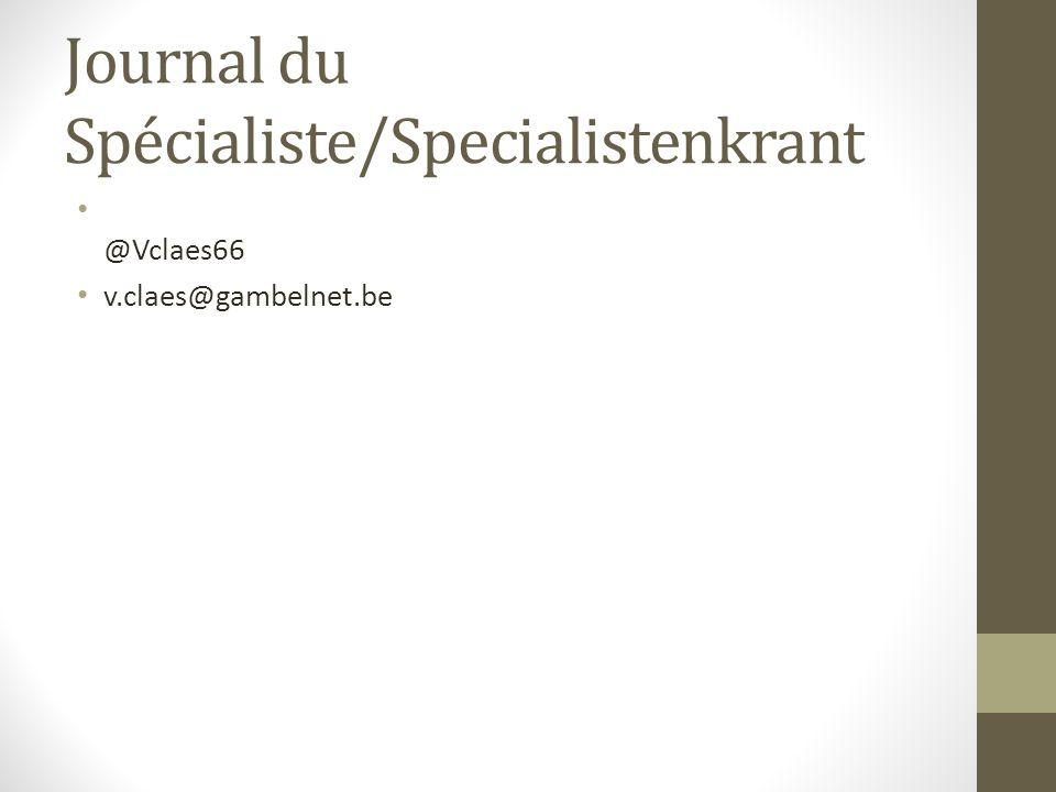 Journal du Spécialiste/Specialistenkrant