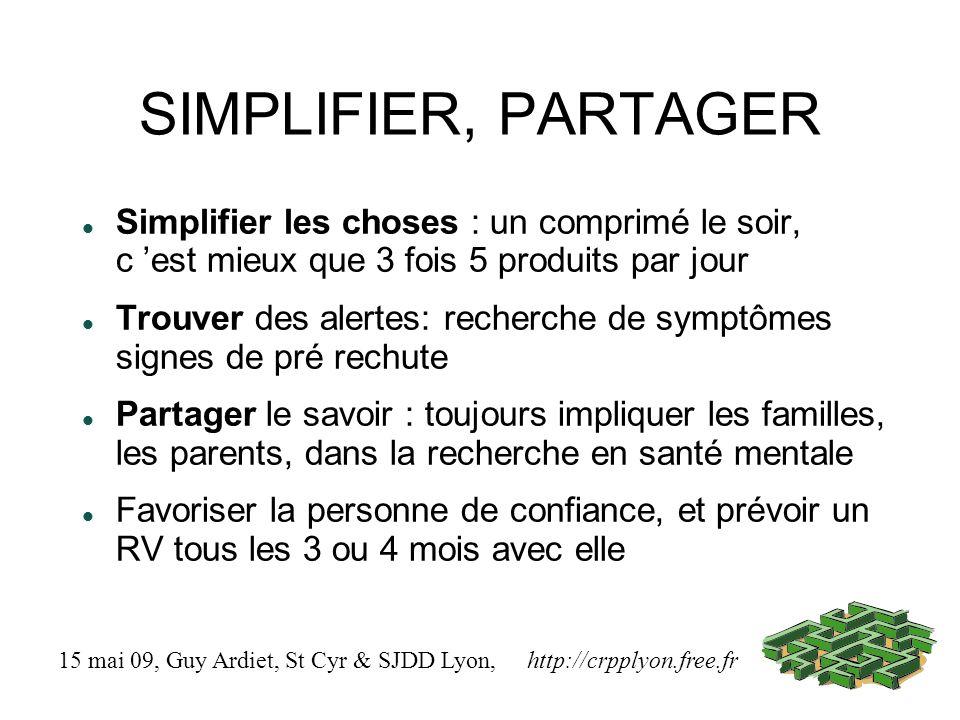 SIMPLIFIER, PARTAGER Simplifier les choses : un comprimé le soir, c 'est mieux que 3 fois 5 produits par jour.