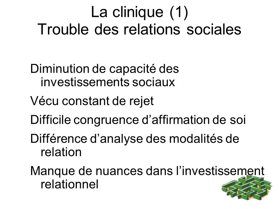 La clinique (1) Trouble des relations sociales