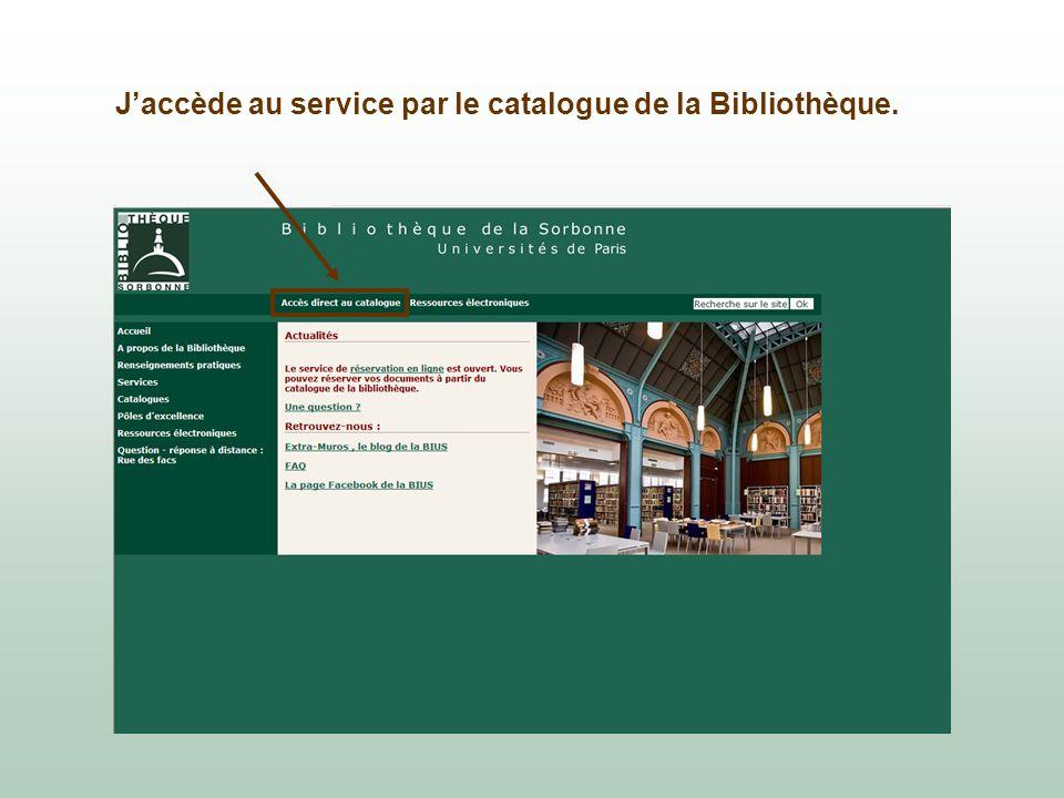 J'accède au service par le catalogue de la Bibliothèque.