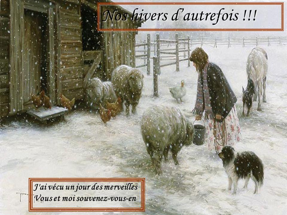 Nos hivers d'autrefois !!!