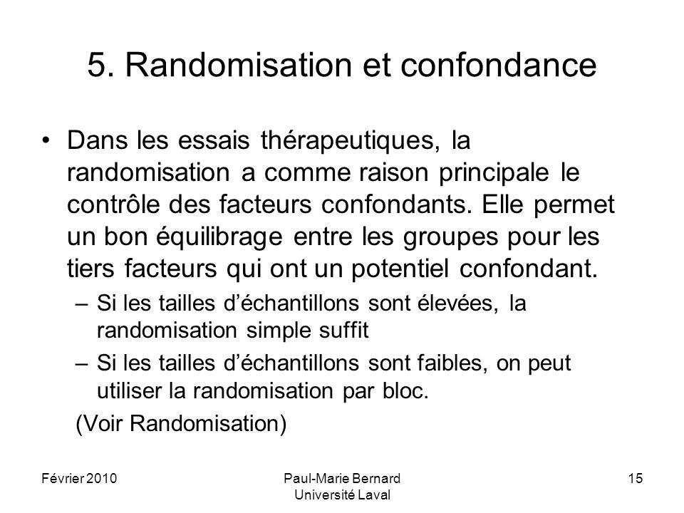 5. Randomisation et confondance