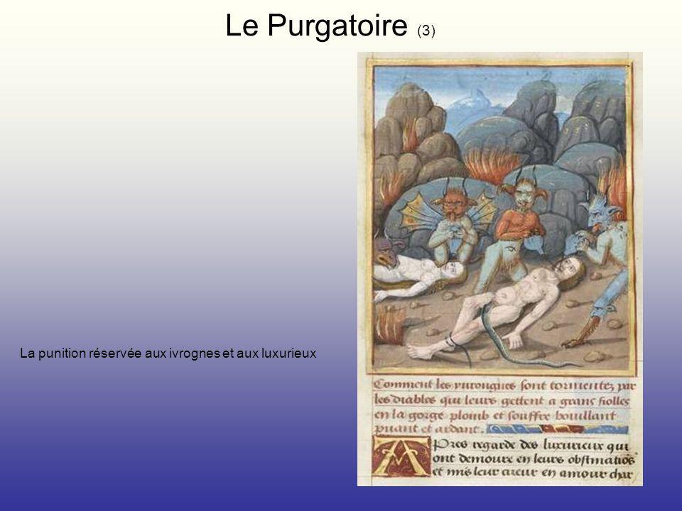 Le Purgatoire (3) La punition réservée aux ivrognes et aux luxurieux