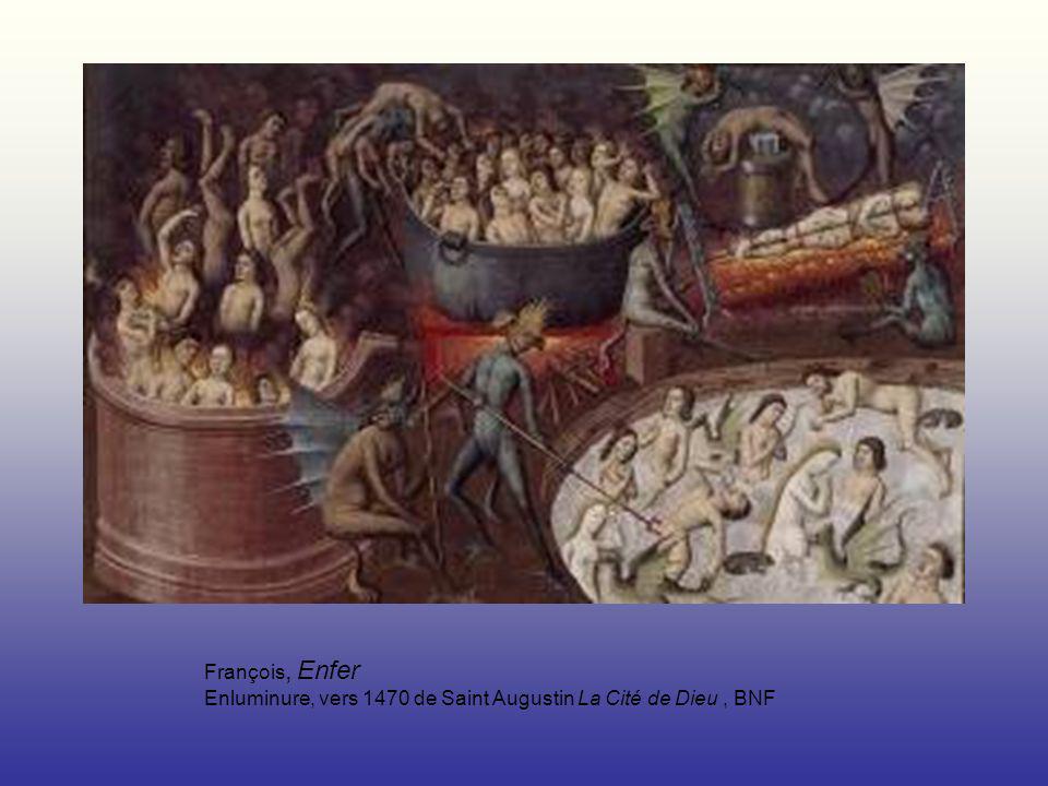 François, Enfer Enluminure, vers 1470 de Saint Augustin La Cité de Dieu , BNF