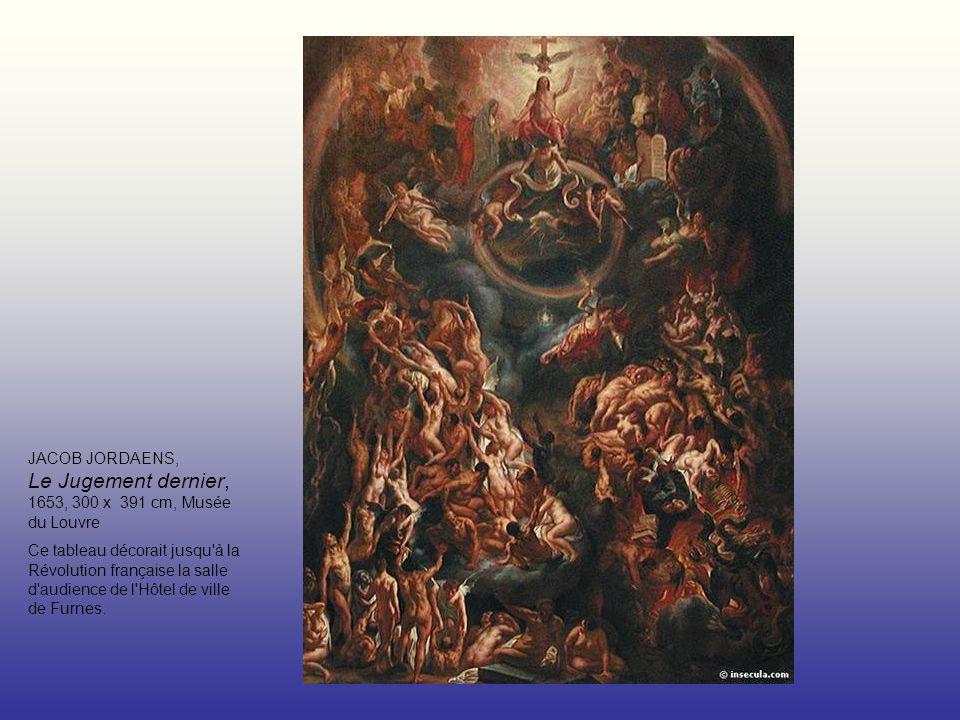 JACOB JORDAENS, Le Jugement dernier, 1653, 300 x 391 cm, Musée du Louvre