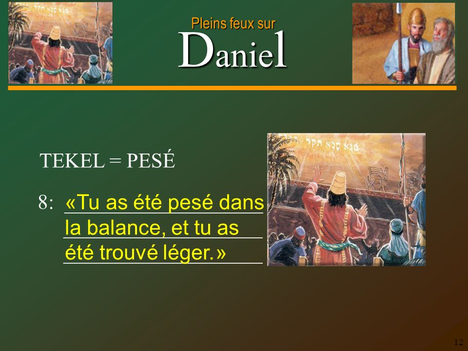 TEKEL = PESÉ 8: ___________________. ___________________.