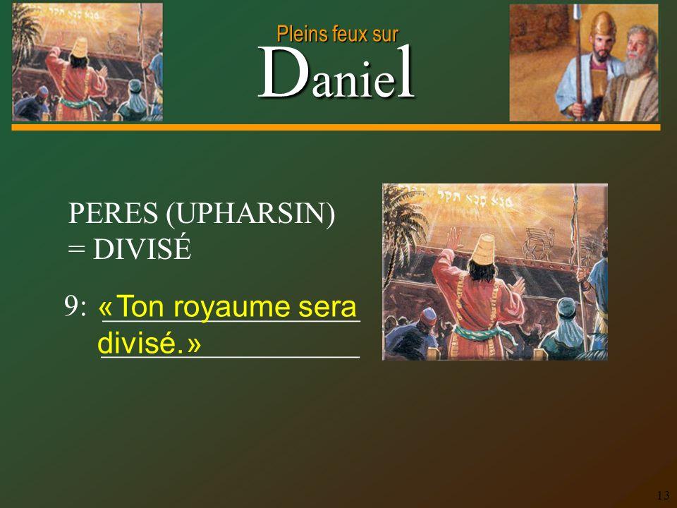 PERES (UPHARSIN) = DIVISÉ