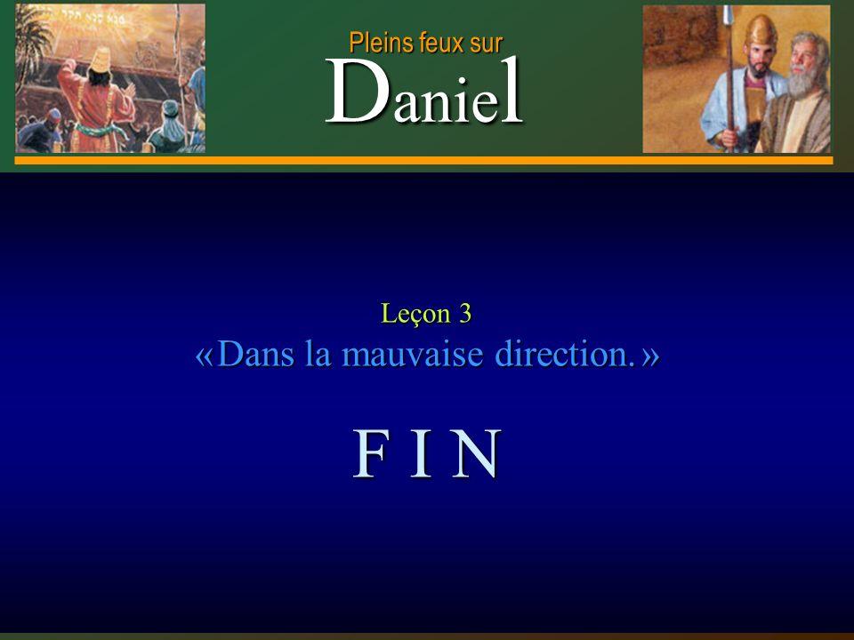 Leçon 3 « Dans la mauvaise direction. »