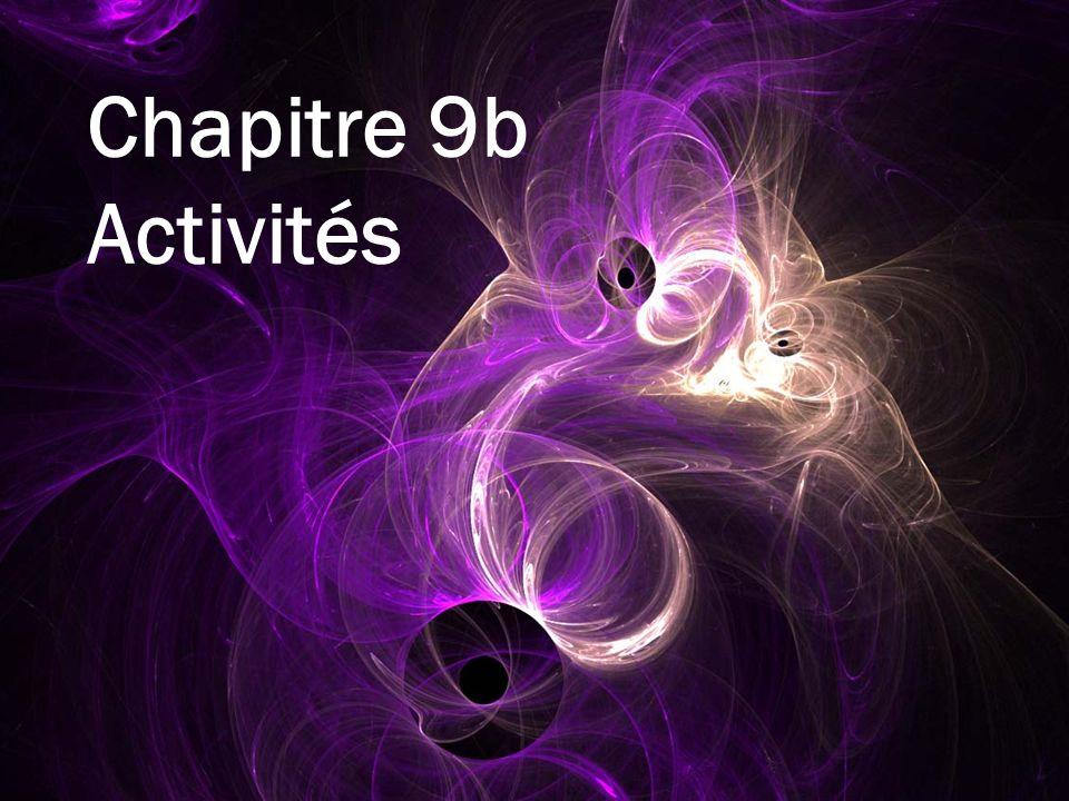 Chapitre 9b Activités