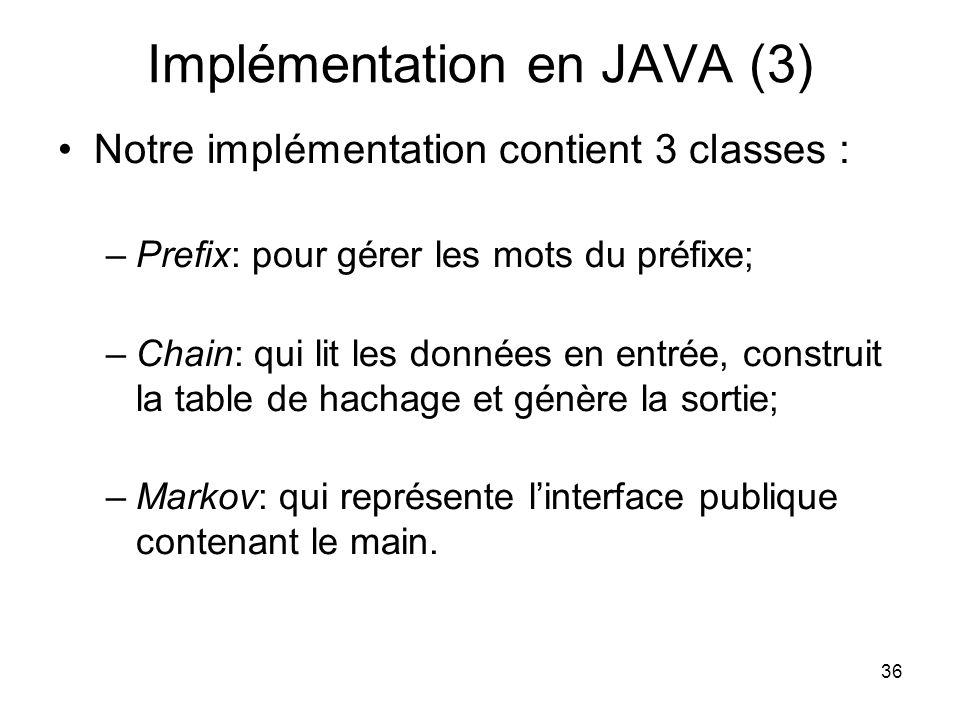 Implémentation en JAVA (3)