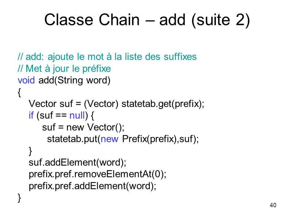 Classe Chain – add (suite 2)