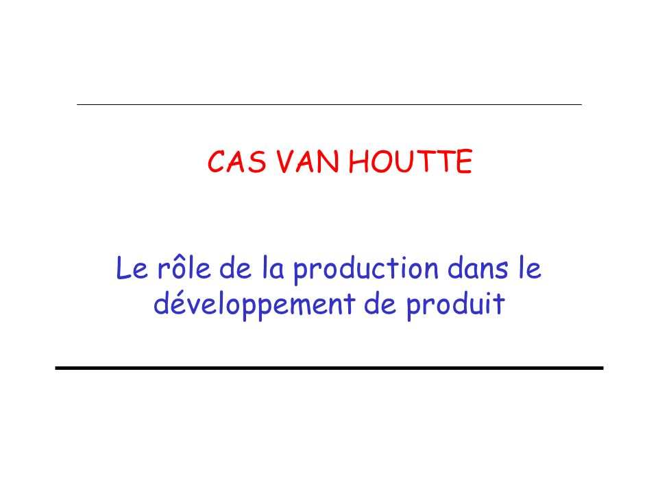 Le rôle de la production dans le développement de produit