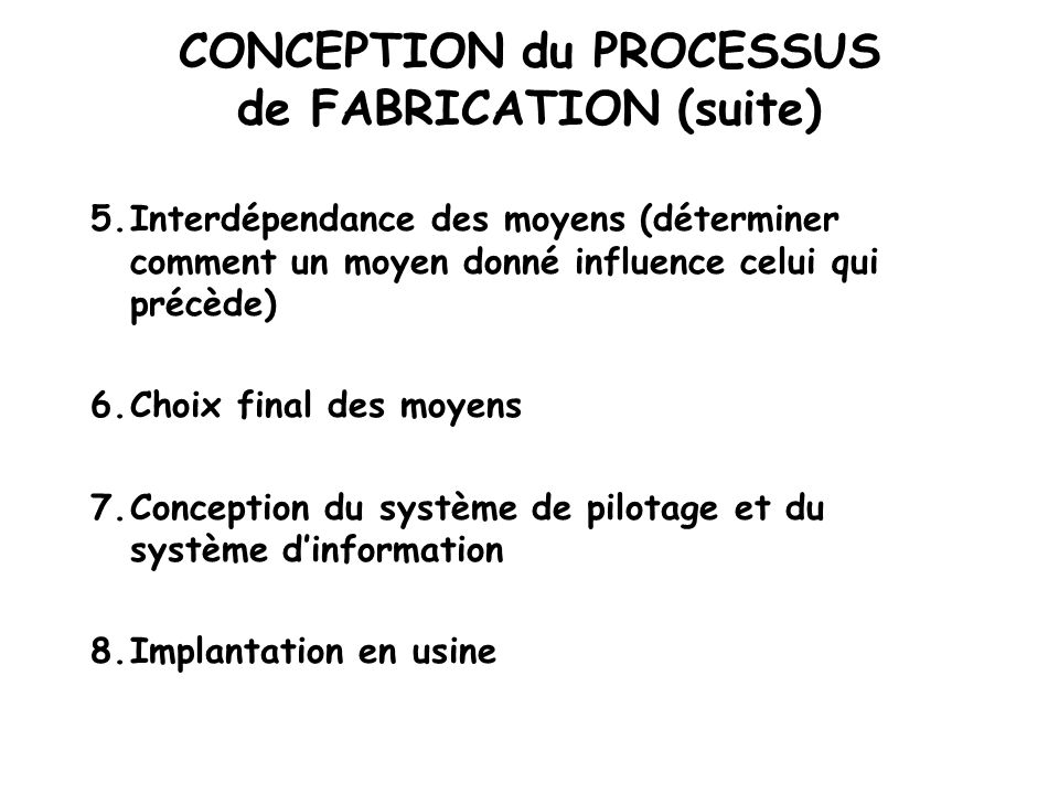 La conception et l am liorationd un syst me de production ppt video online - Definition de conception ...
