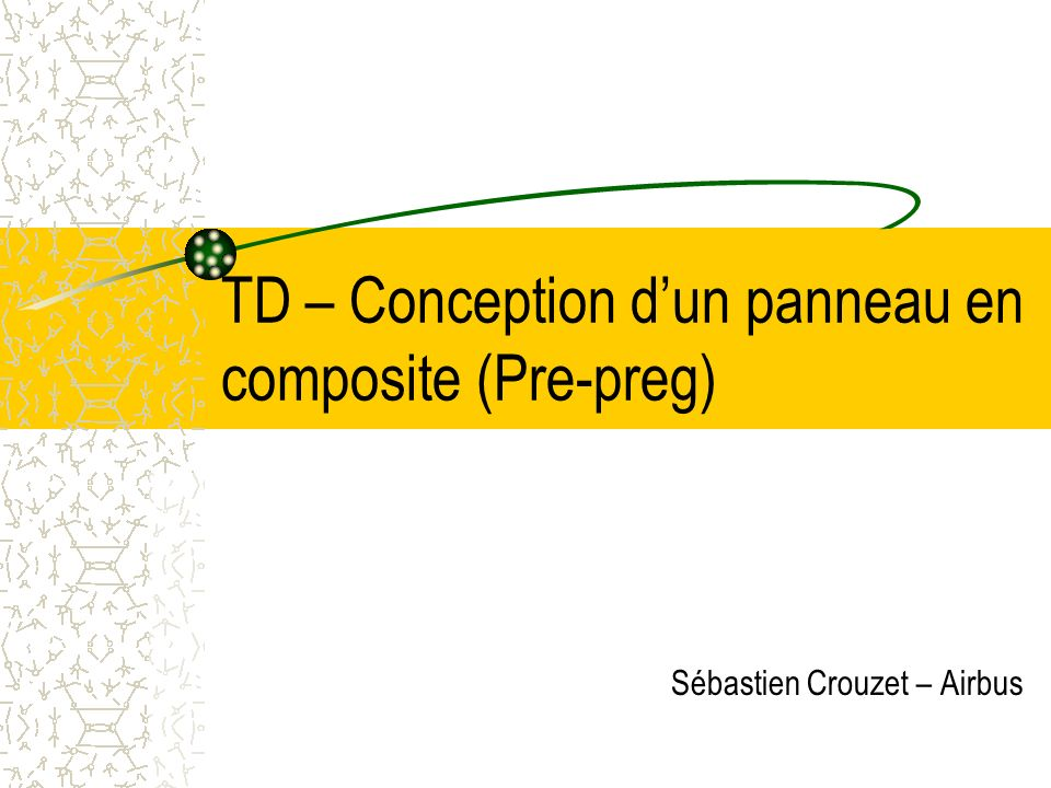 TD – Conception d'un panneau en composite (Pre-preg)