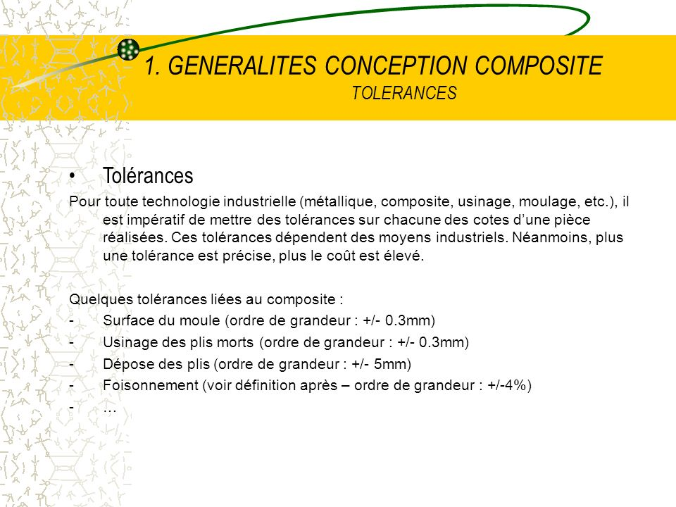 1. GENERALITES CONCEPTION COMPOSITE TOLERANCES