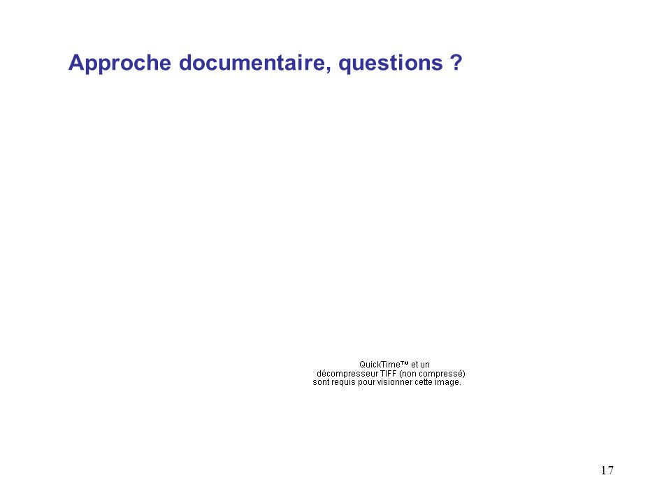 Approche documentaire, questions