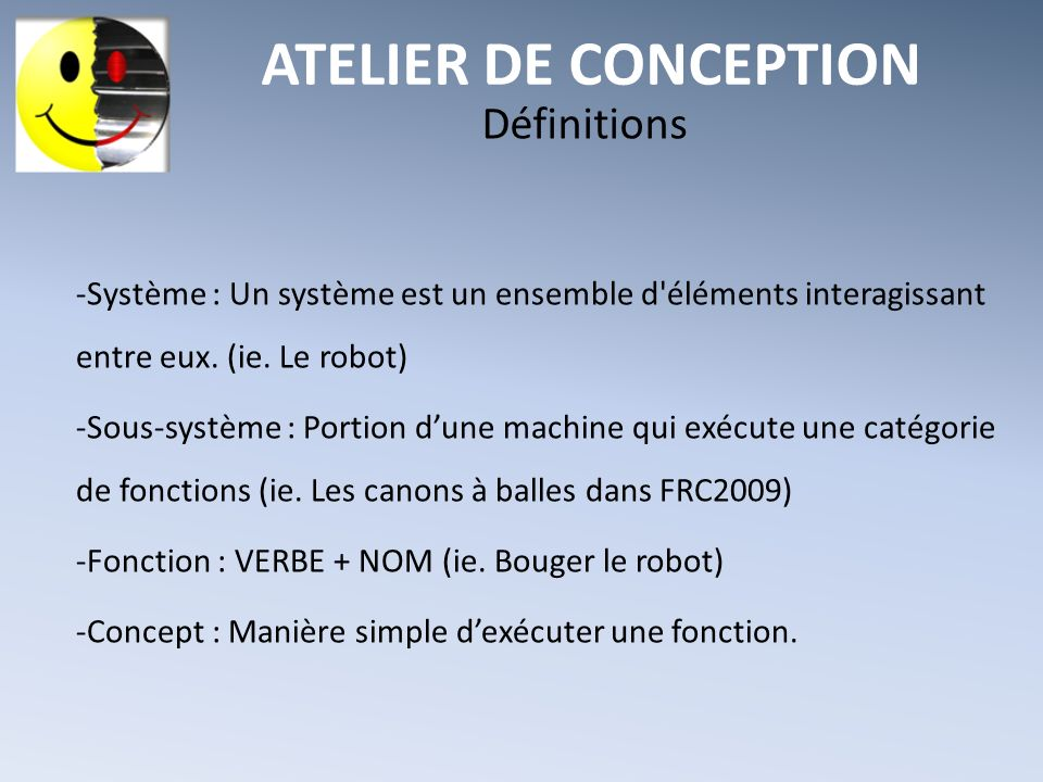 ATELIER DE CONCEPTION Définitions