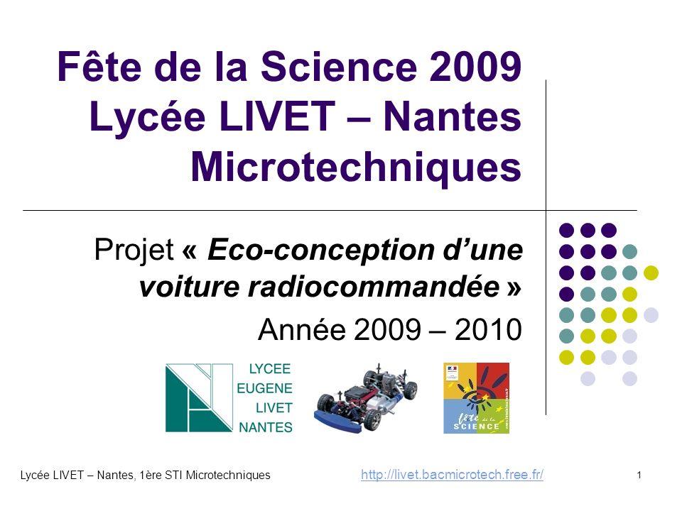Fête de la Science 2009 Lycée LIVET – Nantes Microtechniques