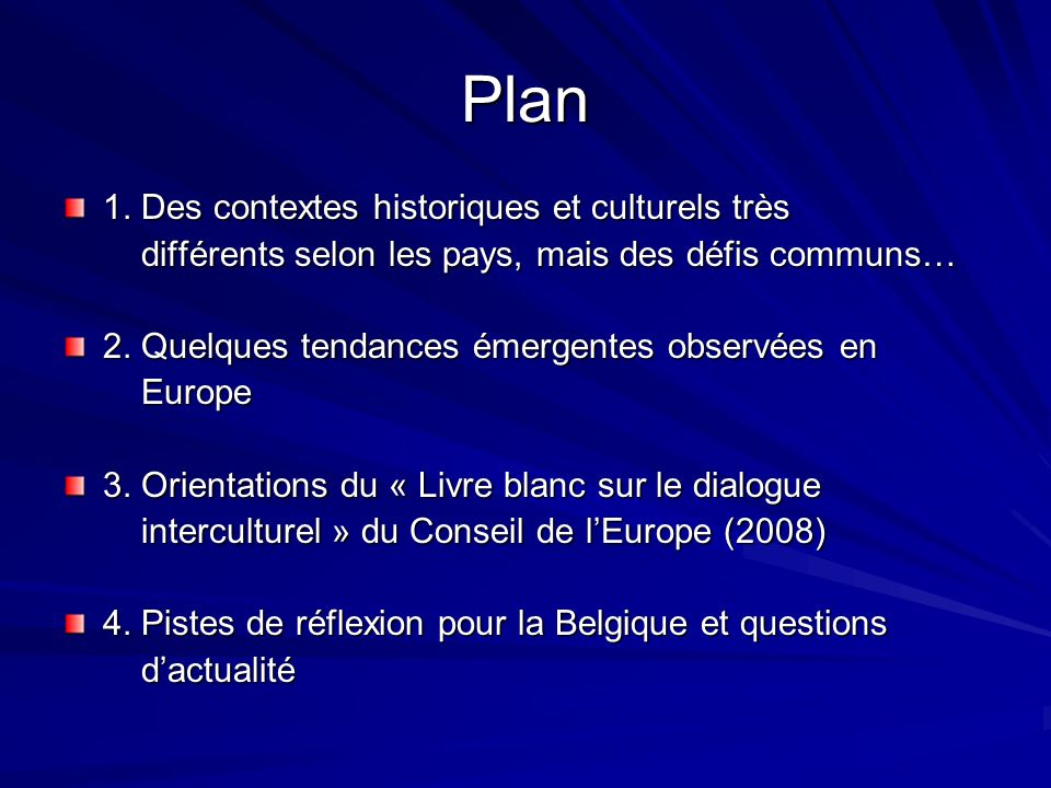 Plan 1. Des contextes historiques et culturels très
