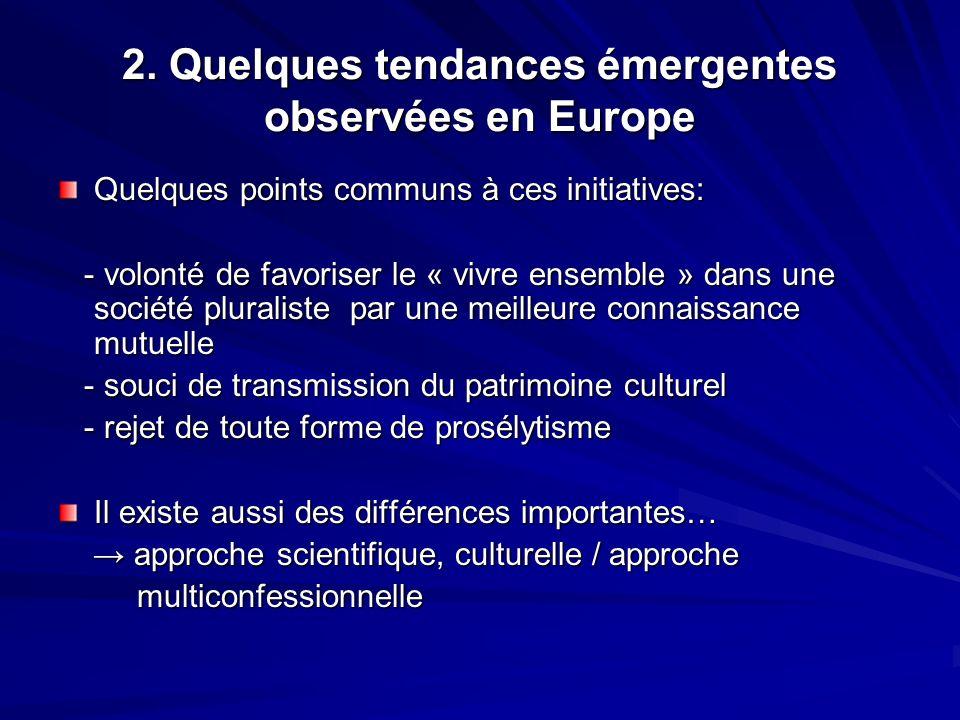 2. Quelques tendances émergentes observées en Europe