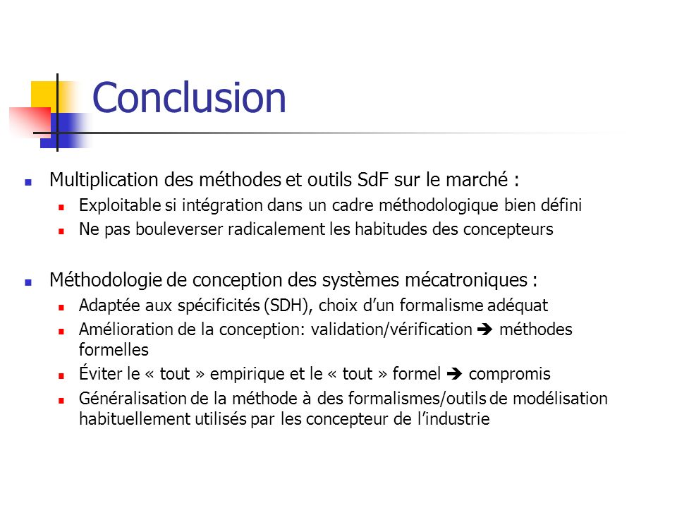 Conclusion Multiplication des méthodes et outils SdF sur le marché :