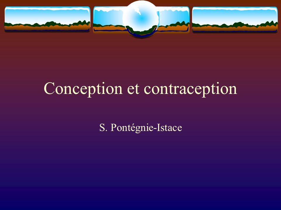 Conception et contraception