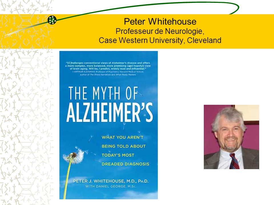 Peter Whitehouse Professeur de Neurologie, Case Western University, Cleveland