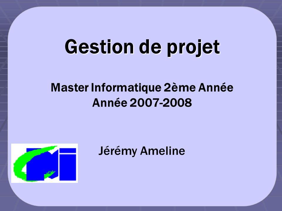 Master Informatique 2ème Année Année 2007-2008