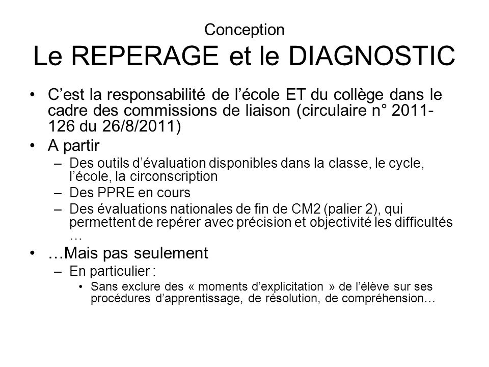 Conception Le REPERAGE et le DIAGNOSTIC