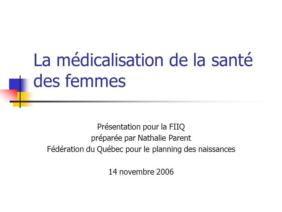 La médicalisation de la santé des femmes