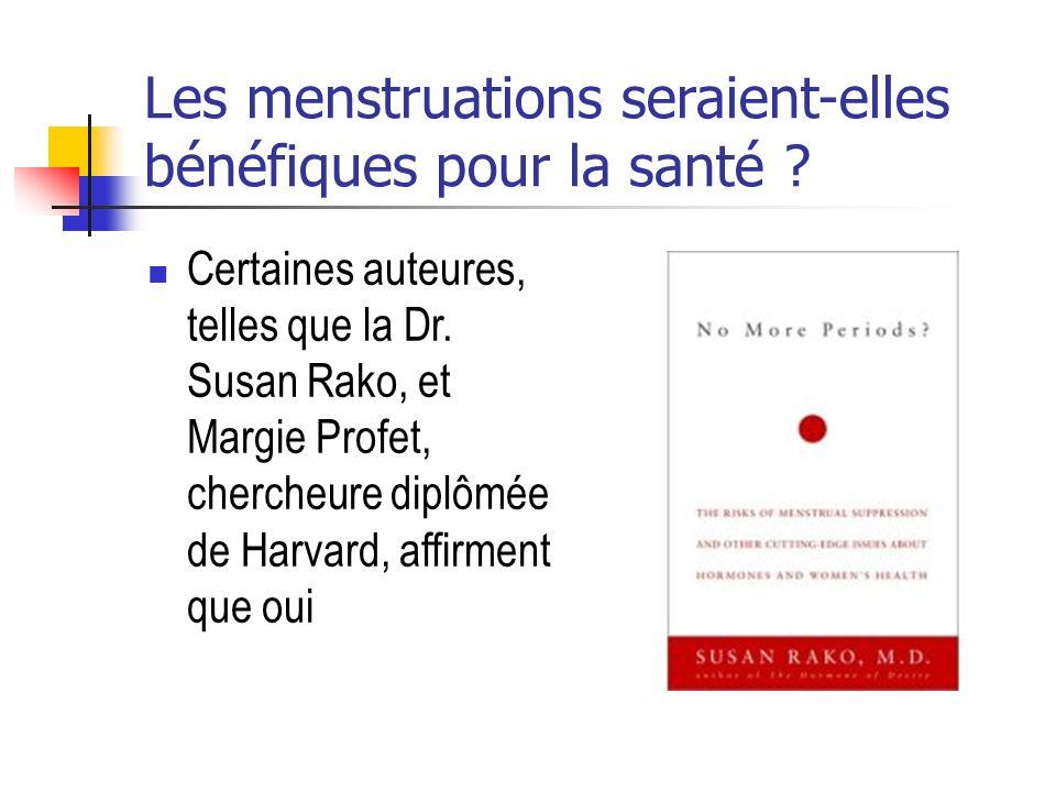 Les menstruations seraient-elles bénéfiques pour la santé