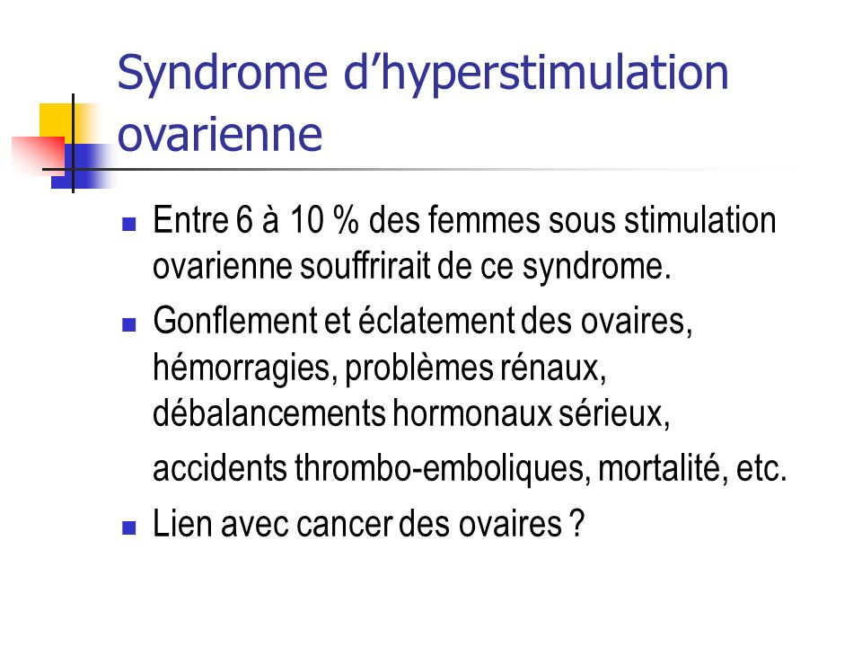 Syndrome d'hyperstimulation ovarienne