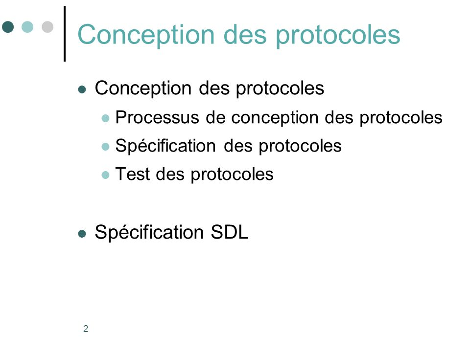 Conception des protocoles