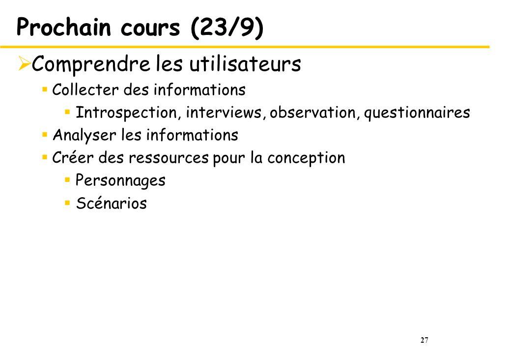 Prochain cours (23/9) Comprendre les utilisateurs