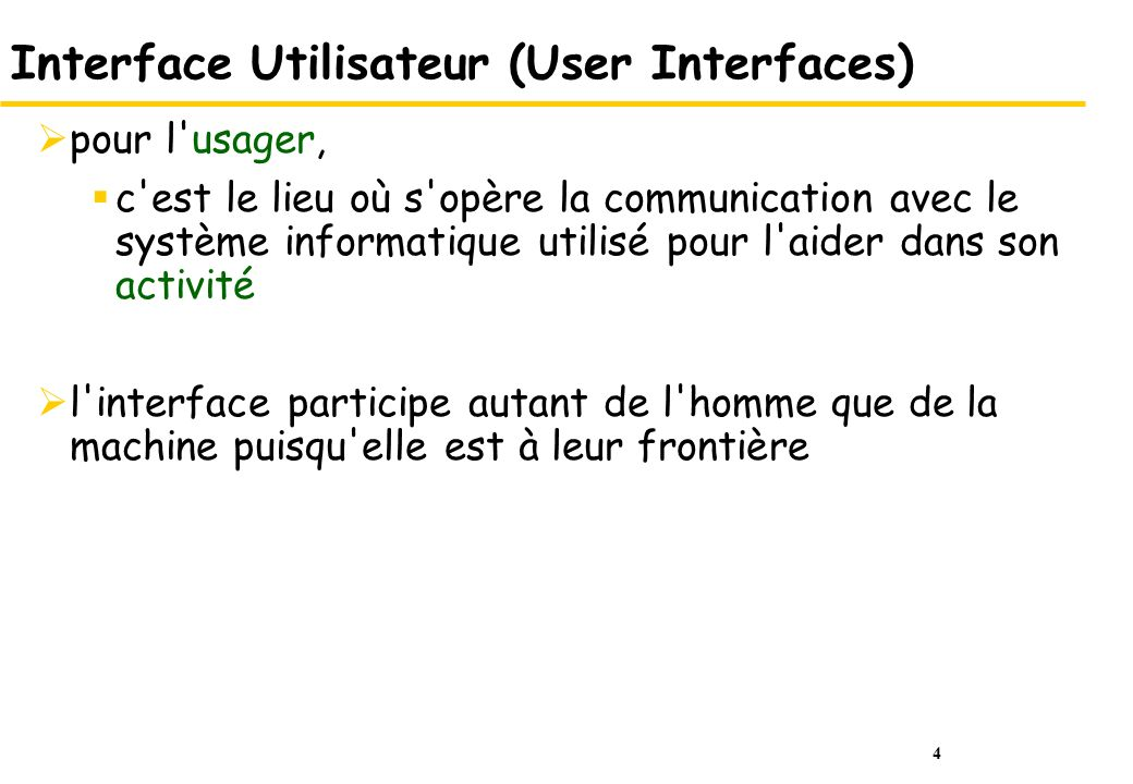 Interface Utilisateur (User Interfaces)
