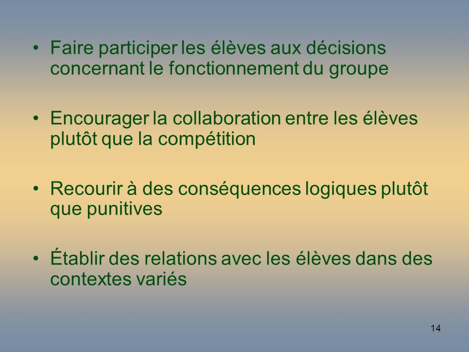 Faire participer les élèves aux décisions concernant le fonctionnement du groupe
