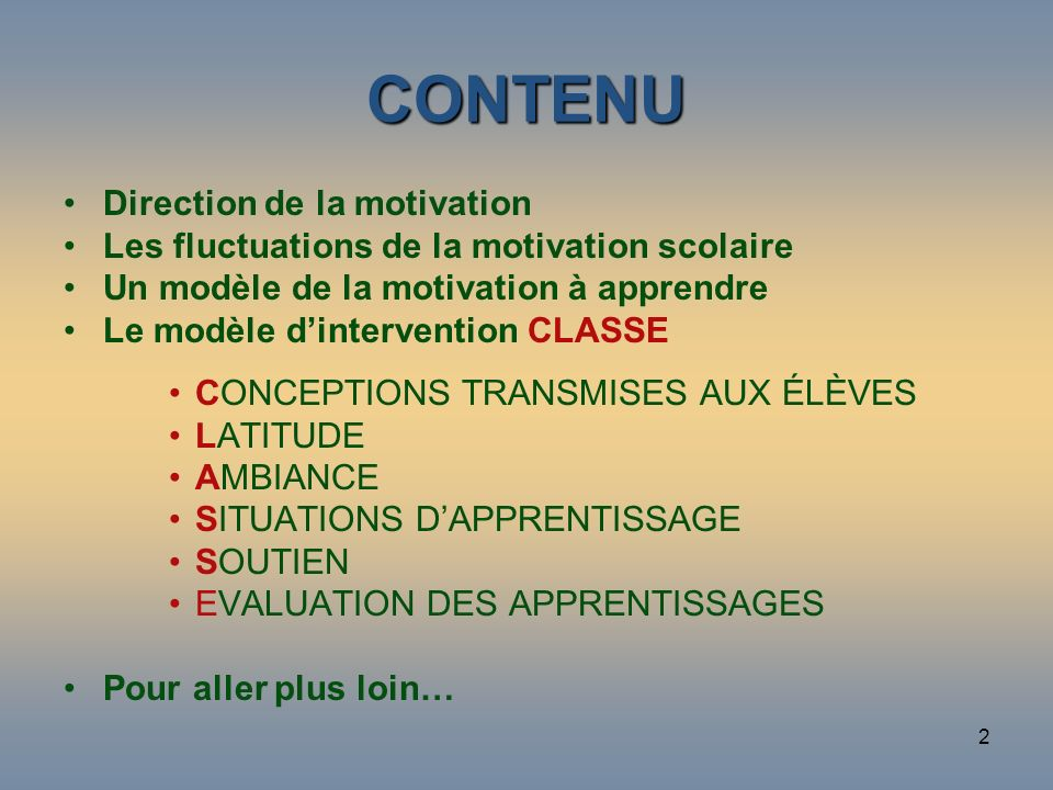 CONTENU Direction de la motivation