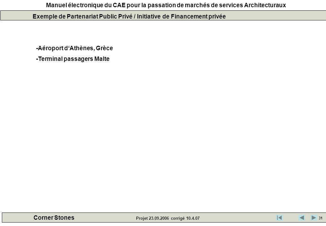 Exemple de Partenariat Public Privé / Initiative de Financement privée