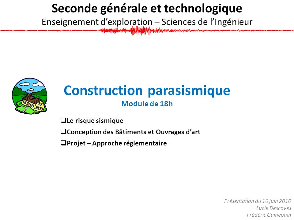 Construction parasismique Module de 18h